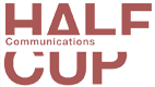 Halfcup Communications